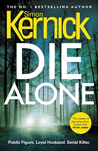 Die Alone by [Kernick, Simon]