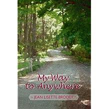 My Way to Anywhere