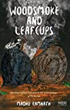 Woodsmoke and Leafcups: Autobiographical Footnotes to the Anthropology of the Durwa People