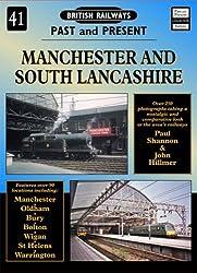 Manchester and South Lancashire (British Railways Past & Present)