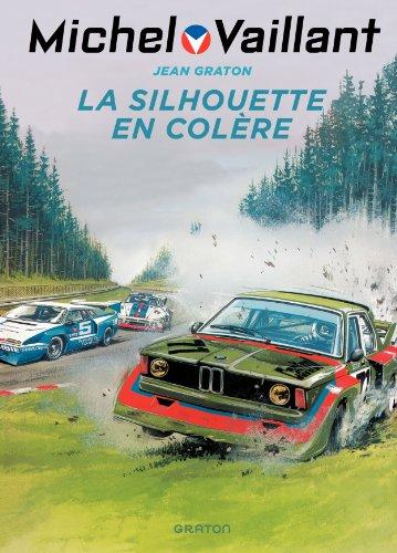 Michel Vaillant - tome 33 - Michel Vaillant 33 (rééd. Dupuis) La silhouette en colère