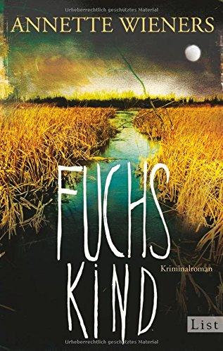 Buchseite und Rezensionen zu 'Fuchskind' von Annette Wieners