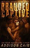 Branded Captive: A Reverse Harem Omegaverse Dark Romance (Wren's Song Book 1) (English Edition)
