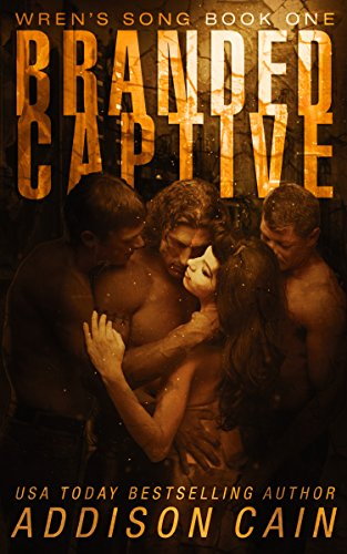 Branded Captive: A Reverse Harem Omegaverse Dark Romance (Wren's Song Book 1) (English Edition)