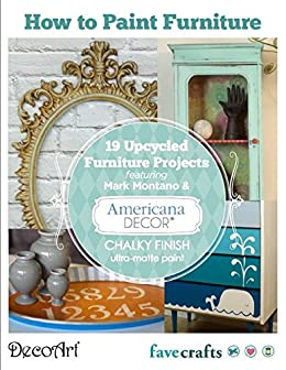 How to Paint Furniture: 19 Upcycled Furniture Projects free eBook ...