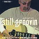 Still Groovin (Remastered Edition)