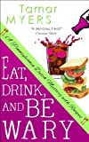 Eat, Drink and Be Wary (An Amish Bed and Breakfast Mystery with Recipes Book 6) (English Edition)