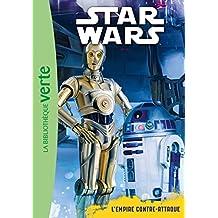 Star Wars 05 - Episode 5 (6 - 8 ans) - L'Empire contre-attaque