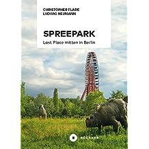 Spreepark: Lost Place mitten in Berlin