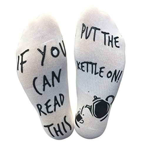 BRING ME SOCKS 'If You Can Read This, Put The Kettle On!' Funny Socks For Those People That Love Tea