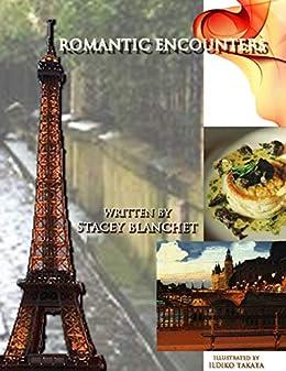 Romantic Encounters (English Edition) von [Blanchet, Stacey]