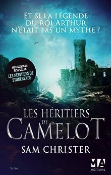 Les Héritiers de Camelot par [Christer, Sam]