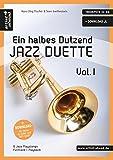 Ein halbes Dutzend Jazz-Duette - Vol.1 - Trompete in Bb: 6 Jazz-Playalongs (inkl. Download). Spielbuch. Musiknoten.