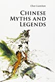 Chinese Myths and Legends (Introductions to Chinese Culture)