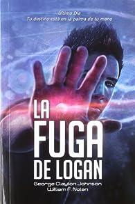La Fuga de Logan par  William F. Nolan