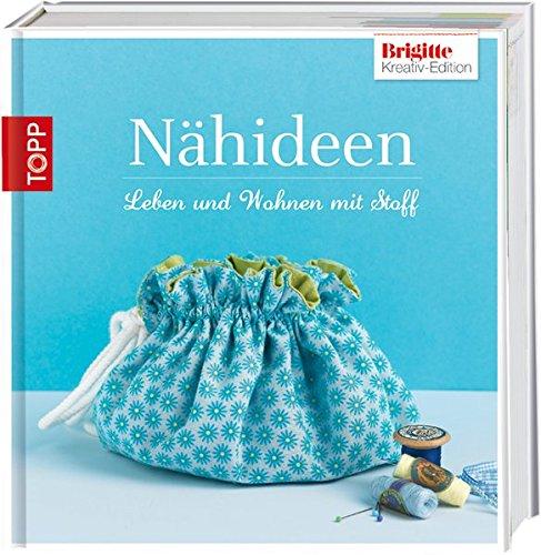 Preisvergleich Produktbild Brigitte Edition 6 - Nähideen: für Dekorationen und Accessoires