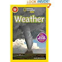 National Geographic Kids Readers: Weather (National Geographic Kids Readers: Level 1 )