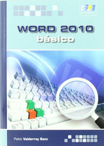 Word 2010. Básico por Pablo Valderrey Sanz