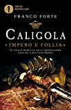Caligola. Impero e follia