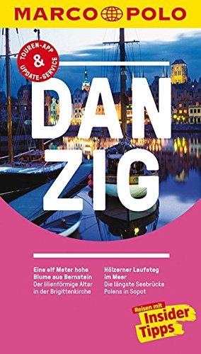 Preisvergleich Produktbild MARCO POLO Reiseführer Danzig: Reisen mit Insider-Tipps. Inklusive kostenloser Touren-App & Update-Service