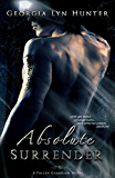 Absolute Surrender (A Fallen Guardian Novel 1)