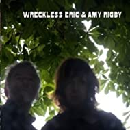 Wreckless Eric And Amy Rigby [Explicit]