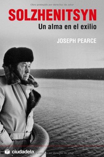 Solzhenitsyn - un alma en el exilio - (Ensayo)