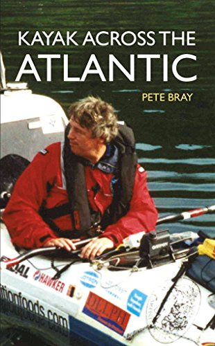 [(Kayak Across the Atlantic)] [By (author) Peter Bray] published on (July, 2015)