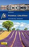 Provence & Côte d'Azur: Reiseführer mit vielen praktischen Tipps - Ralf Nestmeyer