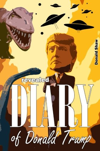 Revealed Diary of Donald Trump