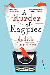 A Murder of Magpies: A Novel (Sam Clair) by Judith Flanders (2016-02-09)