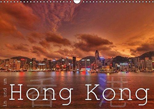 In und um Hong Kong (Wandkalender 2016 DIN A3 quer): Eine bunte Reise nach Hong Kong, Lantau und Lamma Island (Monatskalender, 14 Seiten ) (CALVENDO Orte) -
