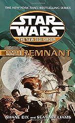 Remnant: Star Wars Legends (The New Jedi Order: Force Heretic, Book I) (Star Wars: The New Jedi Order - Legends, Band 15)