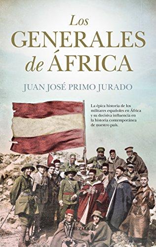 Los generales de África (Historia)