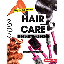 Hair Care Tips & Tricks (Style Secrets)