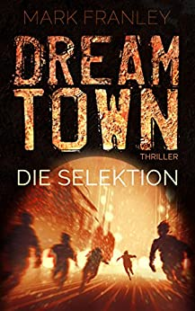 DreamTown: Die Selektion