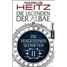 Die Vergessenen Schriften 2: Die Legenden der Albae