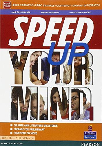 Speed up your mind. Per le Scuole superiori. Con e-book. Con espansione online: 1