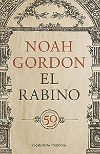 El rabino: Edición 50 aniversario par Noah Gordon