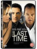 The Last Time [DVD] [2007]