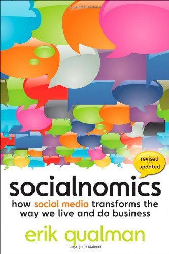Socialnomics: How Social Media Transforms the Way We Live and Do Business by Erik Qualman (2010-10-26)