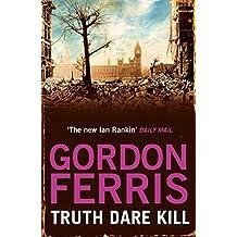 Truth Dare Kill (Danny McRae Series Book 1)