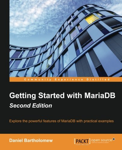 Getting Started with MariaDB - Second Edition (English Edition)
