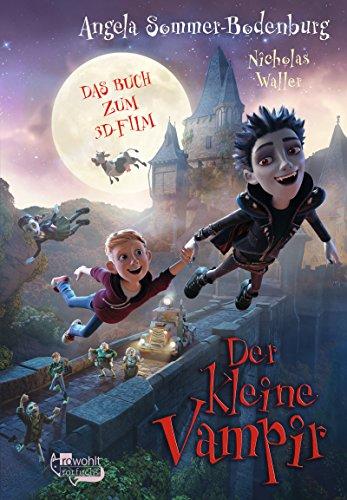 Der kleine Vampir. Das Buch zum 3D-Film