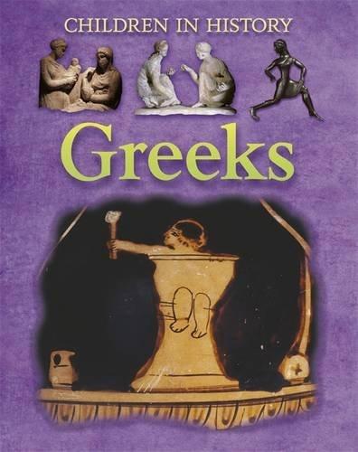 Greeks (Children in History)