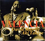 Valencia by David/Aki Takase Murray (2002-10-15)