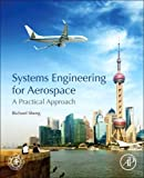 Systems Engineering for Aerospace: A Practical Approach