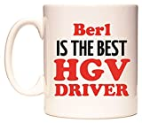Berl IS THE BEST HGV DRIVER Becher von WeDoMugs