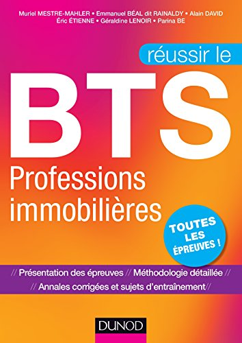 Russir le BTS Professions immobilires (Hors collection)