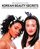 Korean Beauty Secrets: A Practical Guide to Cutting-Edge - Best Reviews Guide